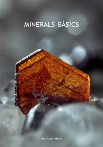 Minerals Bàsics, de Joan Astor Vignau