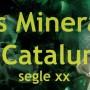 Els minerals de Catalunya, segle XX - destacat